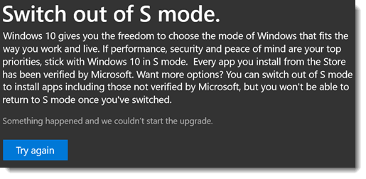 Cannot Switch Windows 10 out of S Mode error problem