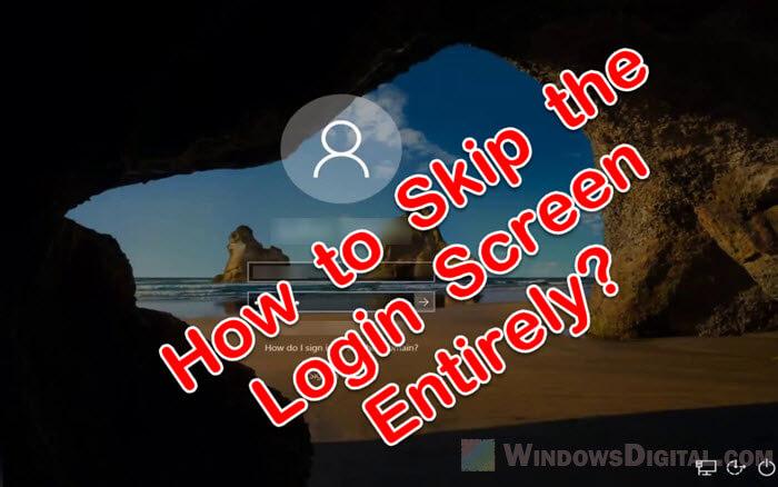 How to Skip Microsoft Sign In Windows 10 Login screen