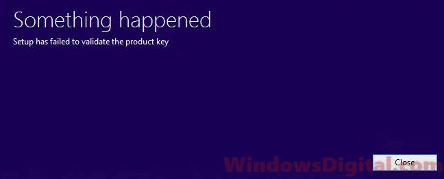 Setup has failed to validate the product key Windows 10 Pro Upgrade