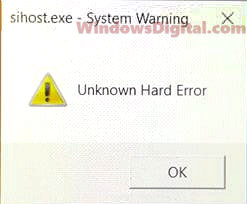 Sihost.exe Unknown Hard Error Windows 10
