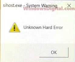 Sihost.exe Unknown Hard Error Windows 10