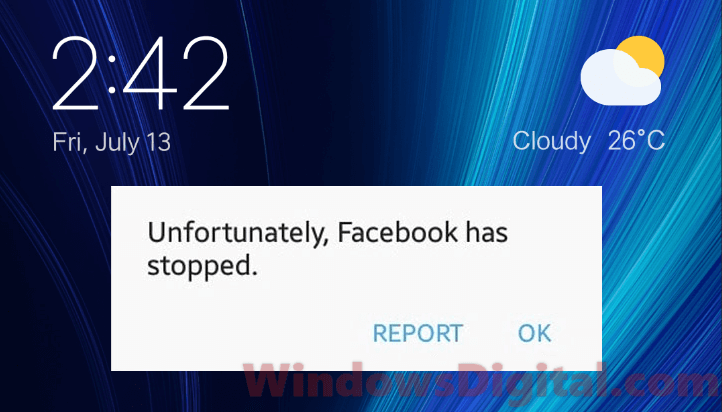 Unfortunately Facebook Has Stopped Working Error Android 2018 Fix