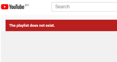 YouTube the playlist does not exist